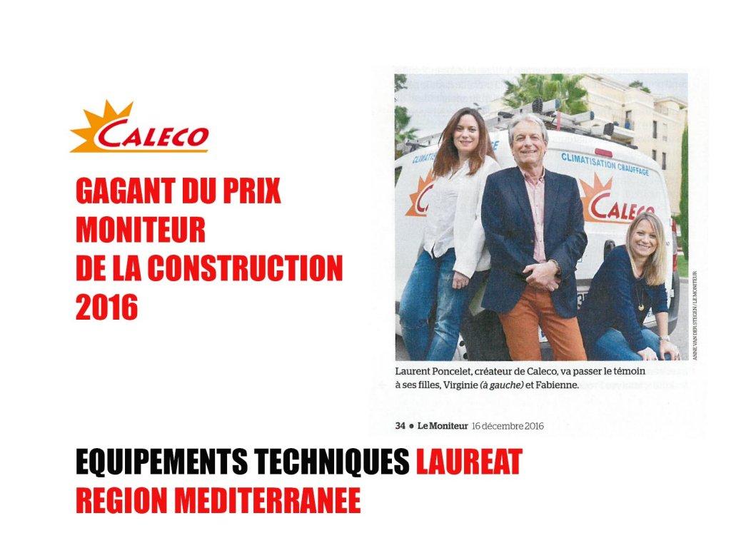 Caleco gagnant 2016 du prix le moniteur construction for Prix de construction